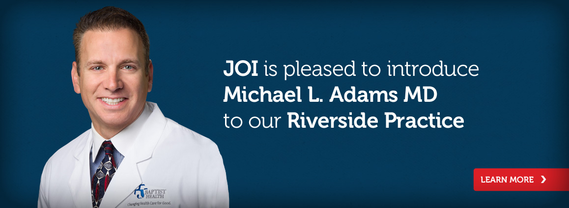 Micheal L. Adams MD 				to our Riverside Practice